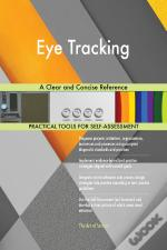 Eye Tracking A Clear And Concise Reference