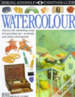 Eyewitness Guide:97 Watercolour 1st Edition - Cased