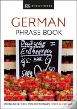 Wook.pt - Eyewitness Travel Phrase Book German