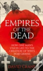 Fabian Ware And The Making Of The World War I Cemeteries