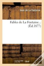 Fables De La Fontaine Edition 1877