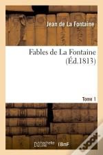 Fables De La Fontaine T.1 Edition 1813