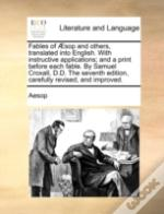 Fables Of Æsop And Others, Translated In
