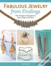 Fabulous Jewelry From Findings