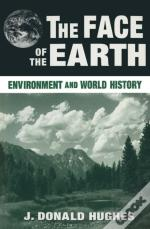 Face Of The Earth: Environment And World History