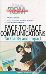 Face To Face Communications For Clarity And Impact