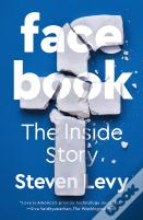 Facebook - The Inside Story