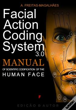 Wook.pt - Facial Action Coding System - Manual Of Scientific Codification Of The Human Face