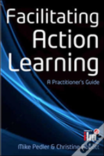 Facilitating Action Learning