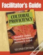 Facilitator'S Guide To Cultural Proficiency