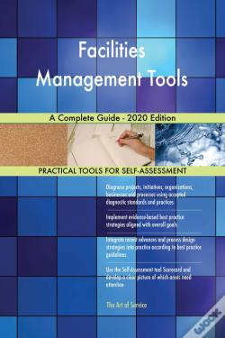 Wook.pt - Facilities Management Tools A Complete Guide - 2020 Edition