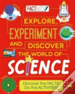Factivity: Explore, Experiment And Discover A World Of Science