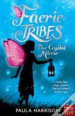 Faerie Tribe: The Crystal Mirror