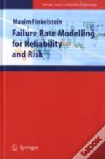 Failure Rate Modeling For Reliability And Risk