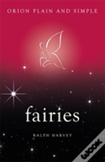 Fairies, Orion Plain And Simple