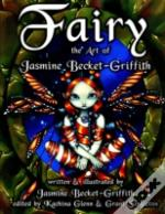 FAIRY - THE ART OF JASMINE BECKETGRIFFITH