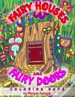 Fairy Houses And Fairy Doors Coloring Book