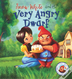 Wook.pt - Fairytales Gone Wrong: Snow White And The Very Angry Dwarf