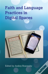 Faith And Language Practices In Digital Spaces