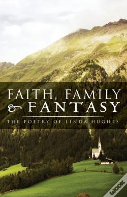 Wook.pt - Faith, Family And Fantasy