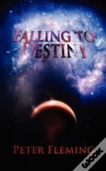 Falling To Destiny