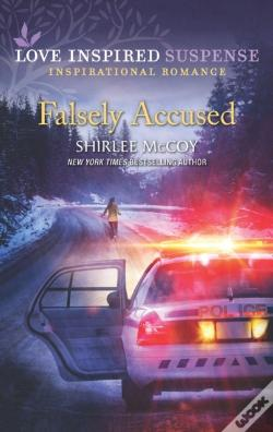 Wook.pt - Falsely Accused (Mills & Boon Love Inspired Suspense) (Fbi: Special Crimes Unit, Book 5)