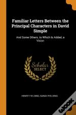 Familiar Letters Between The Principal Characters In David Simple