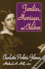Families, Marriages, And Children