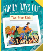 Family Days Out: The Bike Ride