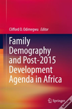 Wook.pt - Family Demography And Post-2015 Development Agenda In Africa