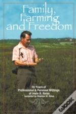 Family, Farming And Freedom: Fifty-Five