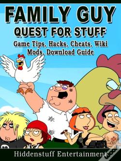 Wook.pt - Family Guy Quest For Stuff Game Tips, Hacks, Cheats, Wiki, Mods, Download Guide