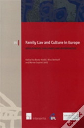 Family Law And Culture In Europe: Developments, Challenges And Opportunities