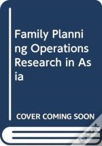 Family Planning Operations Research In Asia