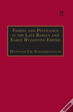 Wook.pt - Famine And Pestilence In The Late Roman And Early Byzantine Empire