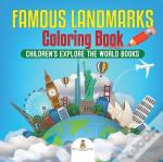 Famous Landmarks Coloring Book | Children'S Explore The World Books