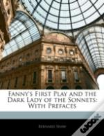 Fanny'S First Play And The Dark Lady Of