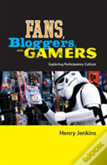 Fans, Bloggers And Gamers