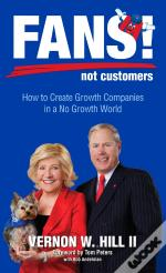Fans! Not Customers: Revised Edition