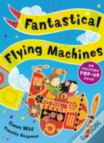 Fantastical Flying Machines
