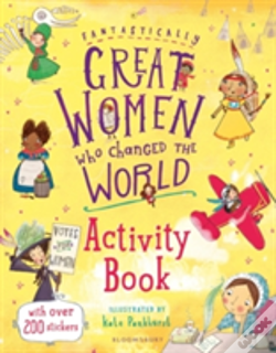 a57cad81a Fantastically Great Women Who Changed The World Activity Book ...