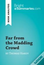 Far From The Madding Crowd By Thomas Hardy (Book Analysis)