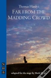 Far From The Madding Crowd (Nhb Modern Plays)