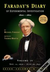 Faraday'S Diary Of Experimental Investigation - 2nd Edition, Vol. 4
