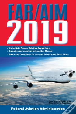 Wook.pt - Far/Aim 2019: Up-To-Date Federal Aviation Regulations / Aeronautical Information Manual