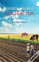 Farmer George & His Red Tractor