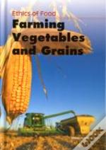 Farming Vegetables & Grains