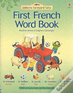 Farmyard Tales First French Word Book