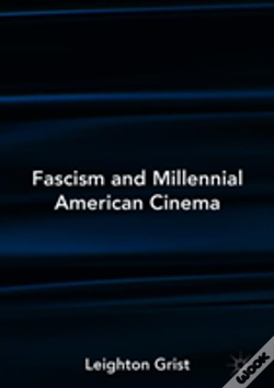 Wook.pt - Fascism And Millennial American Cinema
