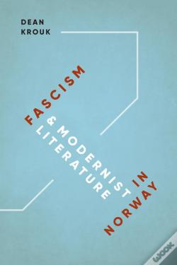 Wook.pt - Fascism And Modernist Literature In Norway